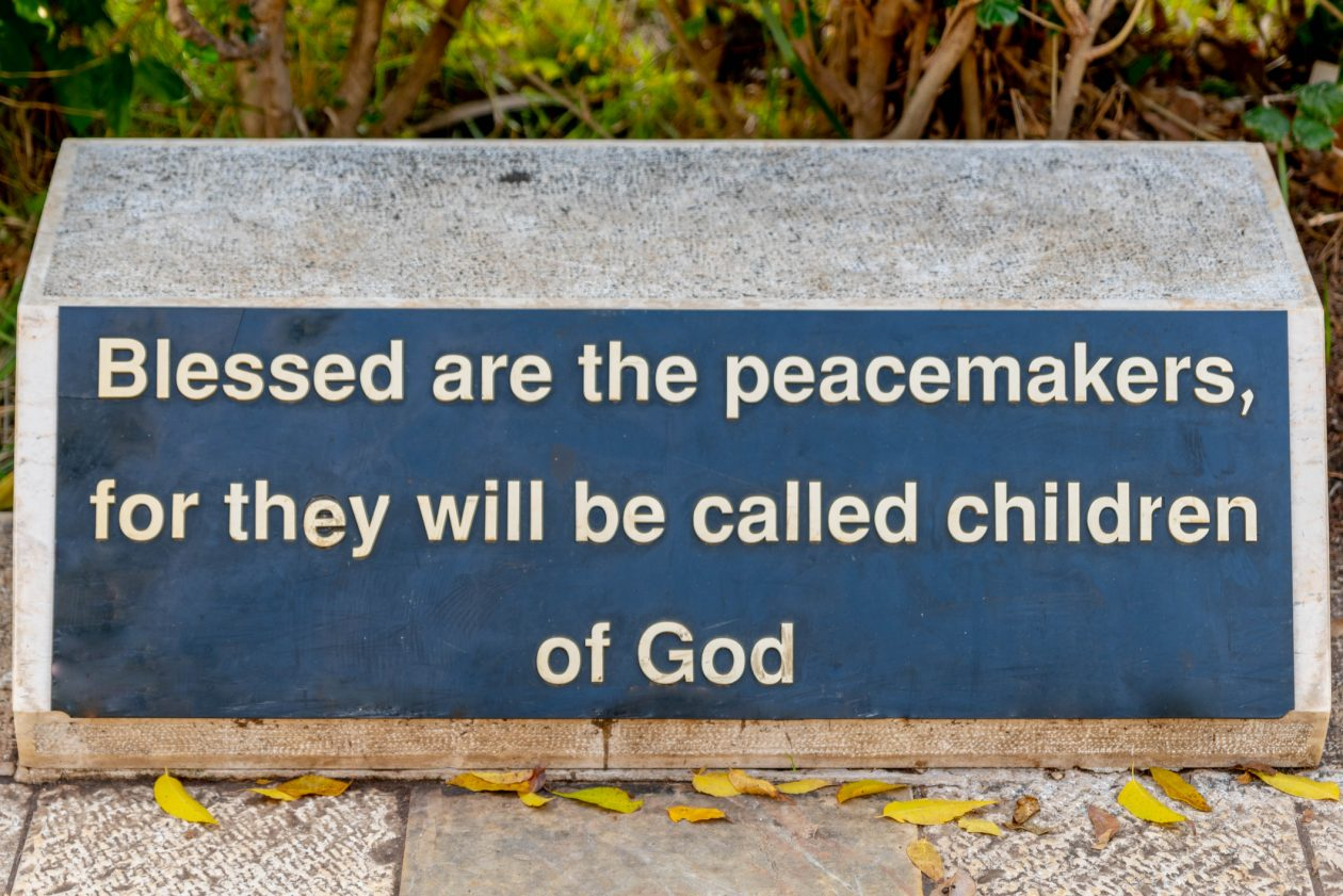 """Sign Reading """"Blessed are the Peacemakers"""""""